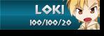 Loki - Classic - 100/100/20